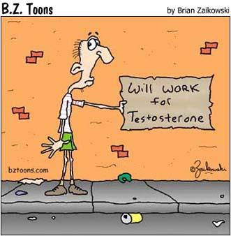 Work for Testosterone Cartoon
