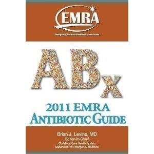 2011 EMRA Antibiotic Guide