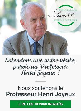 Nous soutenons le Professeur Henri Joyeux