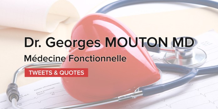 Médecine Fonctionnelle - Dr Georges MOUTON MD