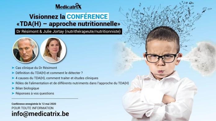Conférence « TDA(H) – approche nutritionnelle » Dr Résimont & Julie Jortay