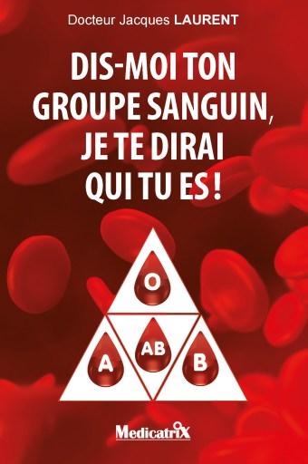 Dis-moi ton groupe sanguin, je te dirai qui tu es