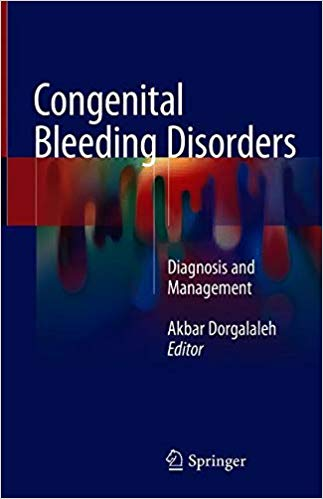 Congenital Bleeding Disorders Diagnosis and Management 1st Edition 2018
