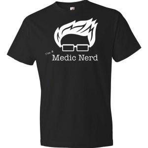 I'm a Medic Nerd T-shirt (unisex)