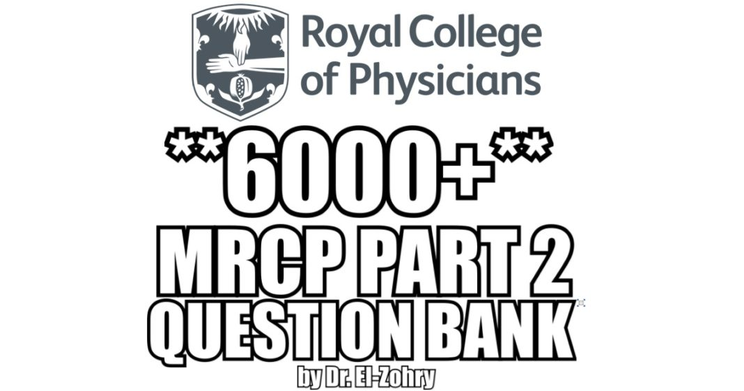 MRCP Part 2 Question Bank PDF Free Download (6000+ Questions)