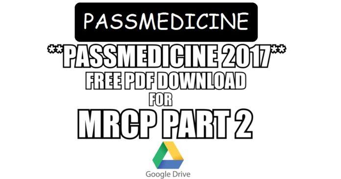 PassMedicine 2017 PDF Free Download for MRCP Part 2