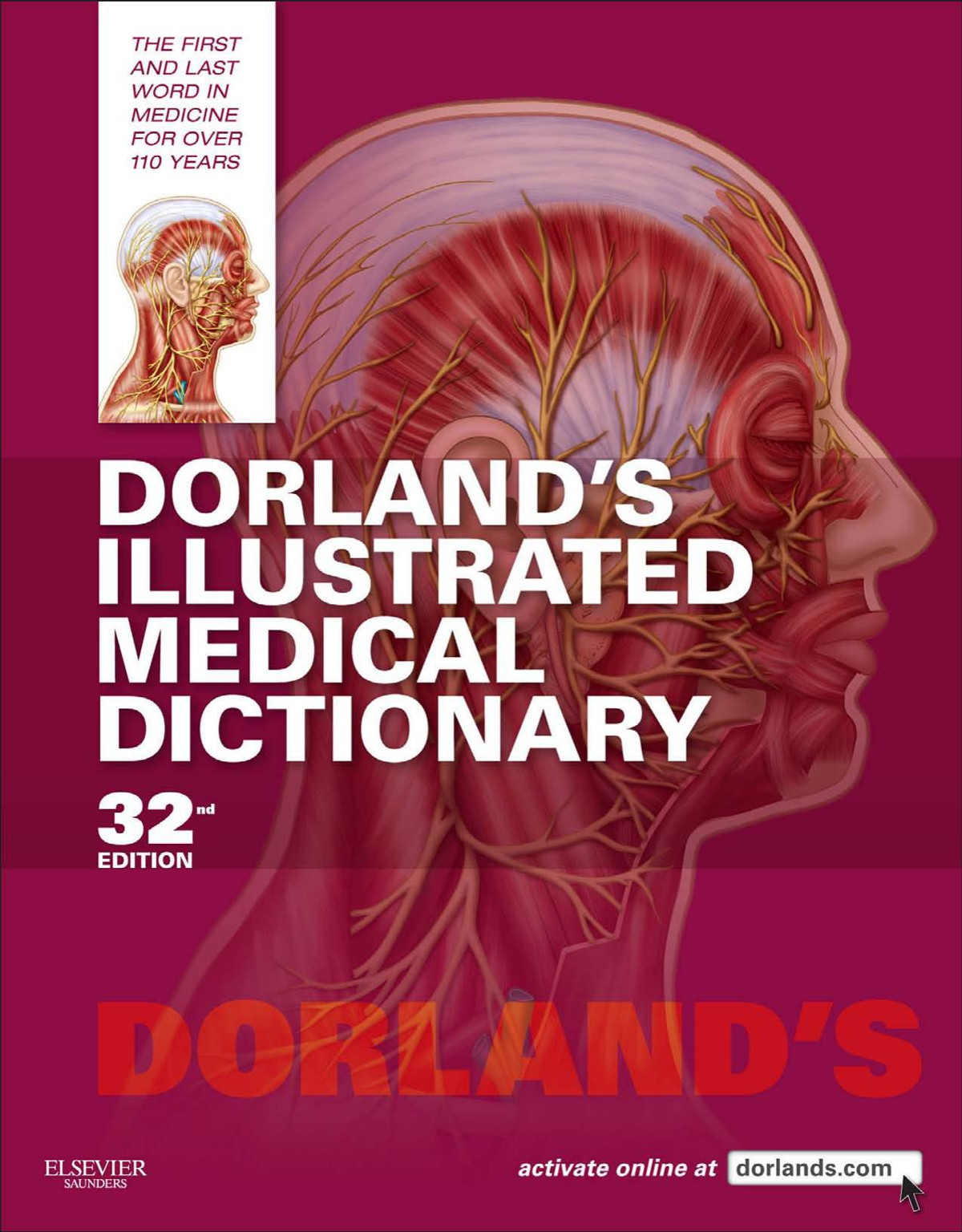 Dorland's Illustrated Medical Dictionary 32nd Edition | Medicos Republic