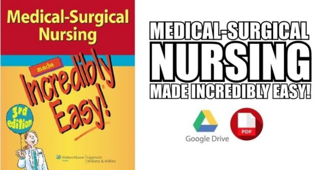 Medical-Surgical Nursing Made Incredibly Easy PDF