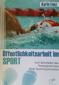 Fenz, Karin: Öffentlichkeitsarbeit im Sport