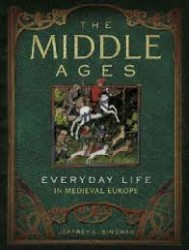 The Middle Ages - Everyday Life in Medieval Europe