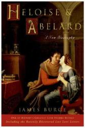 Heloise and Abelard A New Biography
