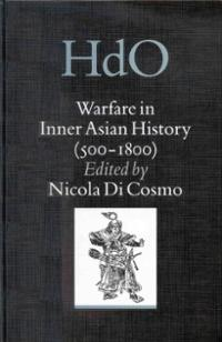 Warfare in Inner Asian History
