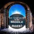 How Would You Die In The Middle Ages?