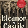 Eleanor of Castile: The Shadow Queen, by Sara Cockerill