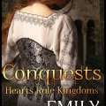 Books – Conquests: Hearts Rule Kingdoms by Emily Murdoch