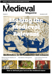 Click here to buy this issue of The Medieval Magazine for $2.99
