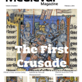 The Medieval Magazine: The First Crusade (Volume 2 Issue 1)