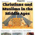 The Medieval Magazine: Christians and Muslims in the Middle Ages (Volume 2 Issue 9)