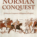 Book Excerpt & Promotion! The Norman Conquest: William the Conqueror's Subjugation of England by Teresa Cole