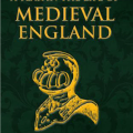 BOOK REVIEW: A Year in the Life of Medieval England by Toni Mount