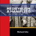 Book Review: Medievalism: A Manifesto