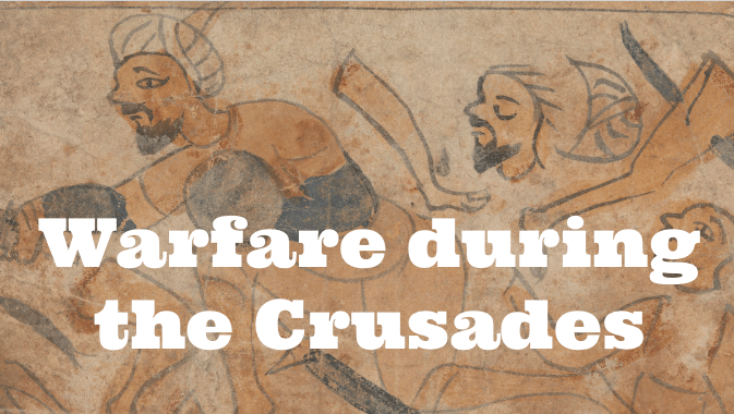 warfare during the crusades