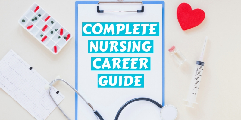 Complete Nursing Career Guide - MEDIjobs