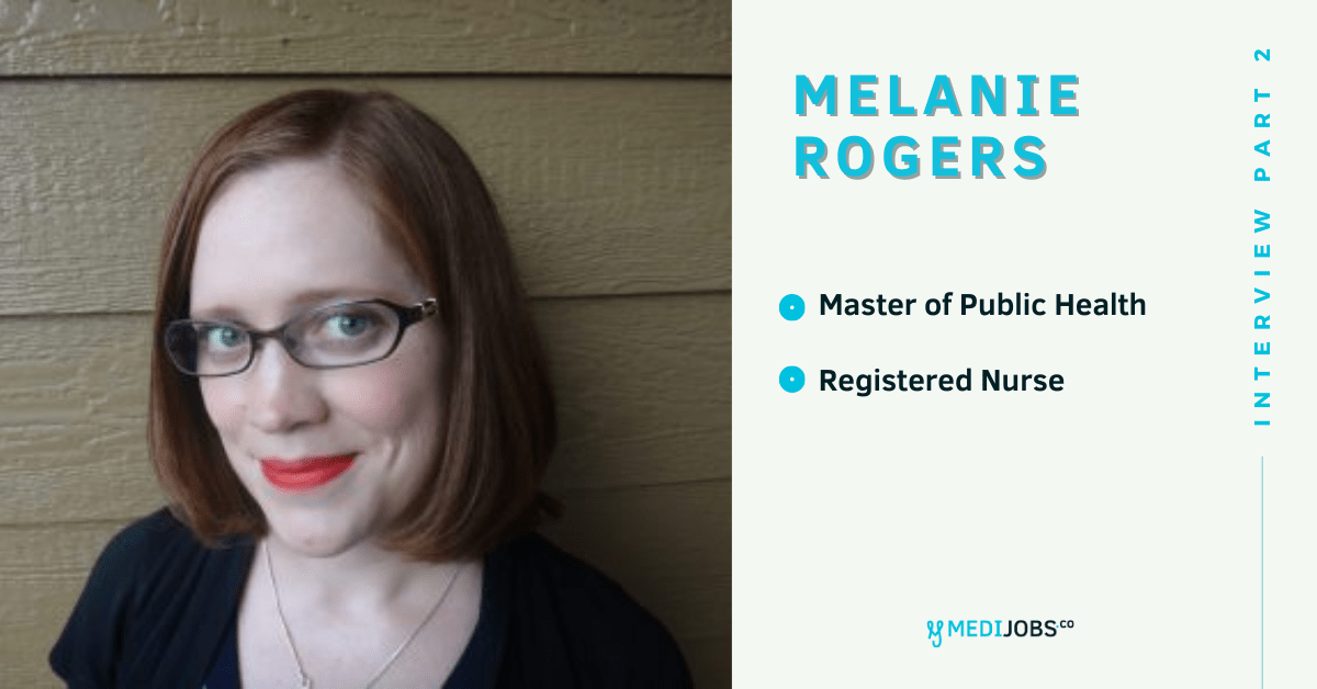 INTERVIEW | PART 2 Transitioning from Public Health Nursing to Epidemiology With Melanie Rogers, MPH, RN