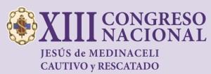 XIII Congreso Nacional de Medinaceli, Cautivo y Rescatado