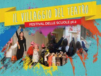 Scuola e teatro con il Villaggio del teatro, festival delle scuole 2018