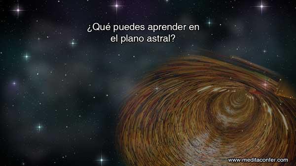 Lecciones en el Plano Astral.