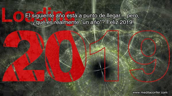 ¿Qué es el tiempo? ¡Feliz 2019!