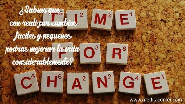 Si haces un cambio, por pequeño que sea, te trae grandes resultados. (Sabías que 2017)