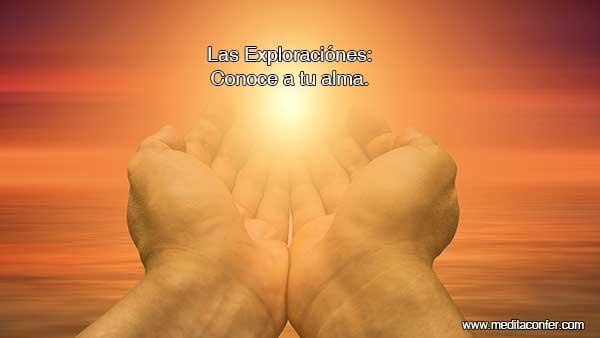 """Meditación del alma con """"Las Exploraciones."""""""