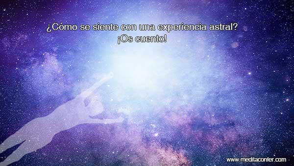 Comparto una experiencia astral.