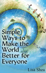 Simple Ways to Make the World Better for Everyone