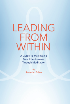 Screen Shot 2019 04 23 at 5.43.16 PM 202x300 - LEADING FROM WITHIN: A Guide to Maximizing Your Effectiveness Through Meditation