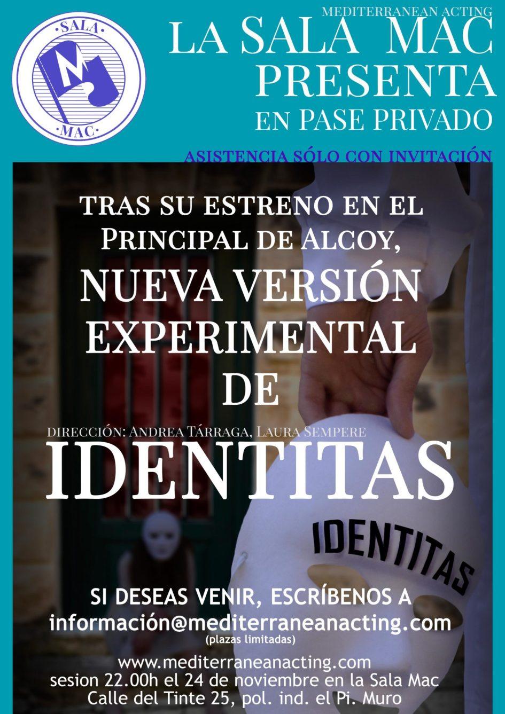 ASISTE UNA SESION PRIVADA DE LA NUEVA VERSIÓN EXPERIMENTAL DE IDENTITAS TRAS SU ESTRENO EN EL PRINCIPAL DE ALCOY
