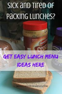 Sick and tired of packing lunches? Get easy lunch menu ideas here! Tips for simplifying the whole lunch packing process PLUS a free printable for easy lunches.