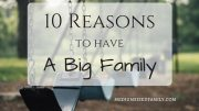 The 10 Best Reasons I Have a Big Family
