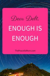 Dear Debt, Enough is Enough