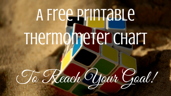A Free Printable Thermometer Chart to Help Reach Your Money Goals