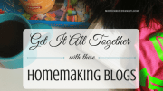 12 Homemaking Blogs That Will Help You Get It Together