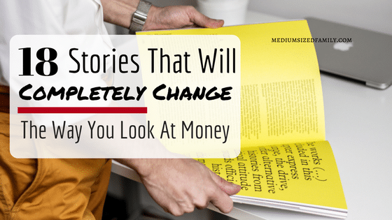 18 Stories That Will Completely Change The Way You Look At Money