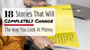 18 Stories About Money That Will Completely Change The Way You Think