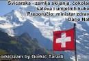 Švicarska – zemlja skijanja, čokolade, satova i umjetnih kukova