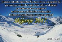 Iskrena zahvala ministru Šustaru što je omogućio da po prvi put u životu moja kćer ode na skijanje pa makar samo na papiru i makar samo za školsku evidenciju! Dobro je znati da smo svi ravnopravni!