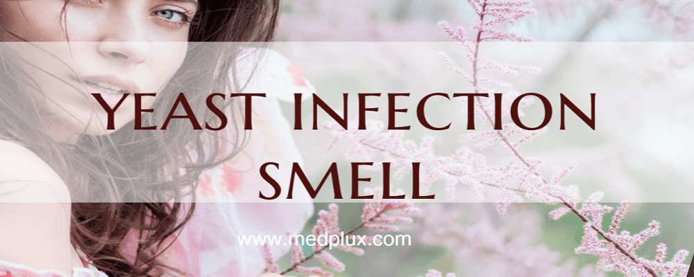What Does Yeast Infection Smell Like Or Look Like  Med-1739