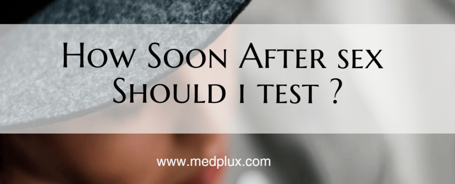 How Soon After sex Can I Take A Pregnancy Test