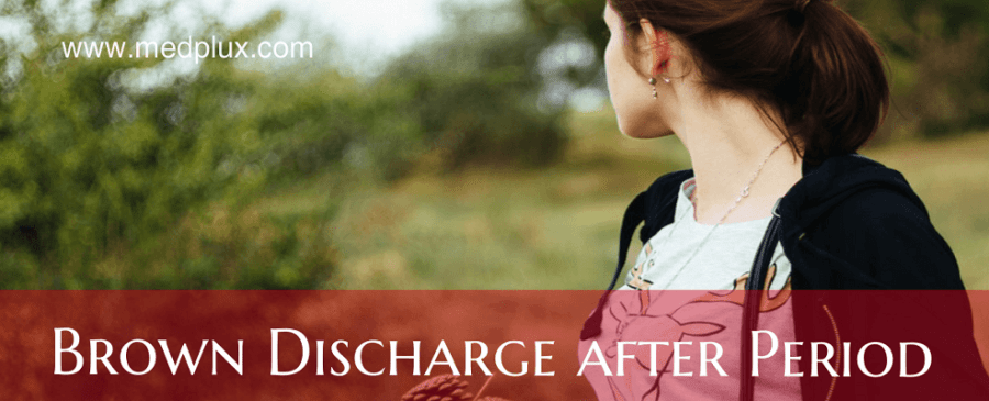 Brown Discharge After Period: Am I pregnant? 10 MAIN Causes